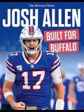 Josh Allen: Built for Buffalo