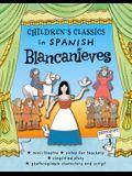 Children's Classics in Spanish: Blancanieves