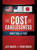 The Cost of Carelessness