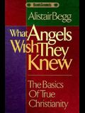 What Angels Wish They Knew Audio tape set