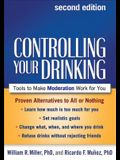 Controlling Your Drinking: Tools to Make Moderation Work for You