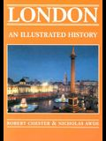London: An Illustrated History