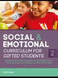Social and Emotional Curriculum for Gifted Students: Grade 4: Project-Based Learning Lessons That Build Critical Thinking, Emotional Intelligence, and
