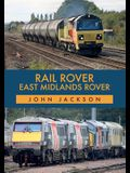 Rail Rover: East Midlands Rover