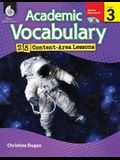 Academic Vocabulary: 25 Content-Area Lessons Level 3 [With CDROM]