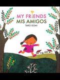 Mis Amigos = My Friends