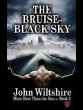 The Bruise-Black Sky