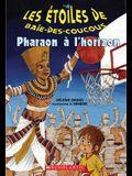Pharaon ? l'Horizon