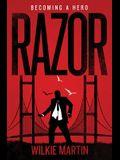 Razor: Fantasy Thriller - Becoming a Hero