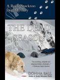 The Dead Season: A Raine Stockton Dog Mystery