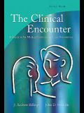 The Clinical Encounter: A Guide to the Medical Interview and Case Presentation, 2e