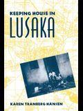 Keeping House in Lusaka