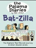 The Pajama Diaries: Bat-Zilla: The Kaplans' Bat Mitzvah Journey & Other Jewish Strips