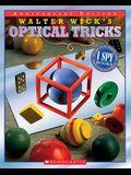 Walter Wick's Optical Tricks (10th Anniversary Edition): 10th Anniversary Edition