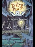 The Forbidden Expedition, Volume 2