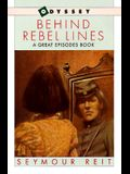 Behind Rebel Lines: The Incredible Story of Emma Edmonds, Civil War Spy (An Odyssey/Great Episodes Book)