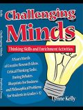 Challenging Minds: Thinking Skills and Enrichment Activities