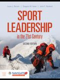 Sport Leadership in the 21st Century [With Access Code]