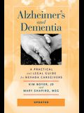 Alzheimer's and Dementia: A Practical and Legal Guide for Nevada Caregivers