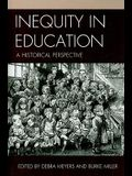 Inequity in Education: A Historical Perspective