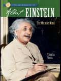 Sterling Biographies(r) Albert Einstein: The Miracle Mind