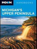 Moon Michigan's Upper Peninsula (Moon Handbooks)