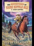 In the Eye of the Storm (The Adventures of Young Buffalo Bill)