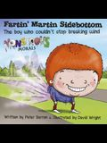 Fartin' Martin Sidebottom: The Boy Who Couldn't Stop Breaking Wind