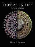 Deep Affinities: Art and Science