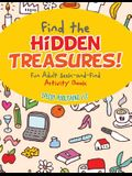 Find the Hidden Treasures! Fun Adult Seek-and-Find Activity Book