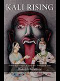 Kali Rising: Foundational Principles of Tantra for a Transforming Planet