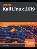 Learn Kali Linux 2019