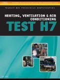 ASE Test Preparation - Transit Bus H7, Heating, Ventilation, & Air Conditioning