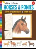 How to Draw Horses & Ponies: Step-By-Step Instructions for 20 Different Breeds