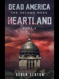 Dead America: Heartland - Pt. 3