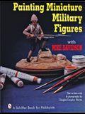 Painting Miniature Military Figures