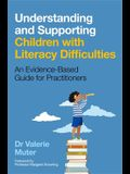 Understanding and Supporting Children with Literacy Difficulties: An Evidence-Based Guide for Practitioners