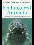 Endangered Animals: A Fully Illustrated, Authoritative and Easy-To-Use Guide