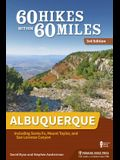 60 Hikes Within 60 Miles Albuquerque: Including Santa Fe, Mount Taylor, and San Lorenzo Canyon (Revised)