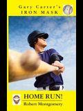 Gary Carter's Iron Mask: Home Run!