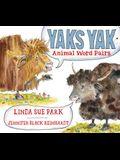 Yaks Yak: Animal Word Pairs