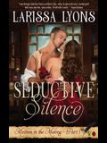 Seductive Silence: A Steamy Stutter Romance