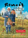 Renoir and the Boy with the Long Hair: A Story about Pierre-Auguste Renoir