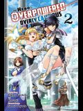 The Hero Is Overpowered But Overly Cautious, Vol. 2 (Manga)