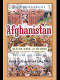 Afghanistan: Mullah, Marx, and Mujahid