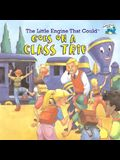The Little Engine That Could Goes on a Class Trip (Reading Railroad Books)