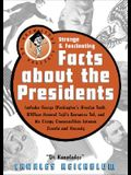 Dr Knowledge Presents Strange & Fascinating Facts about the Presidents