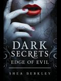 Dark Secrets: Edge of Evil