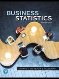 Business Statistics Plus Mylab Statistics with Pearson Etext -- 24 Month Access Card Package