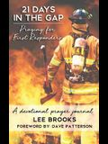 21 Days in the Gap Praying for First Responders